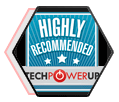 Highly Recommended (TechPowerUp)